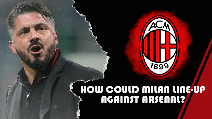 How could AC Milan Line-up against Arsenal? | Arsenal Core